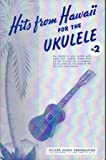 Hits from Hawaii for the Ukulele, No. 2