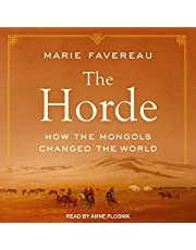 The Horde: How the Mongols Changed the World