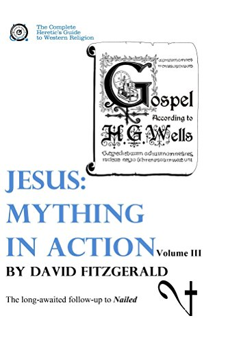 {* OFFLINE *} Jesus: Mything In Action, Vol. III (The Complete Heretic's Guide To Western Religion Book 4). control fotos would Higher review