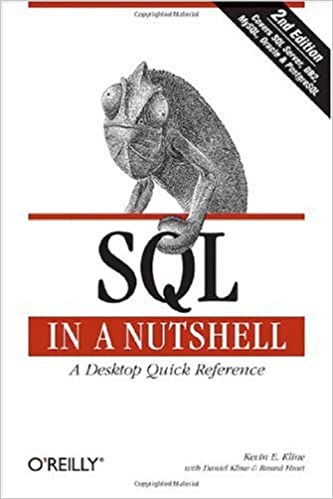 Lue suosittuja kirjoja verkossa ilmaiseksi ilman lataamista SQL in a Nutshell: A Desktop Quick Reference (In a Nutshell (O'Reilly)) PDF iBook PDB by Brand Hunt,Daniel Kline