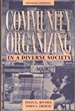 Community Organizing in a Diverse Society, Felix G. Rivera, 0205156207