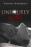 Uniquely Mine: A Fitz Series