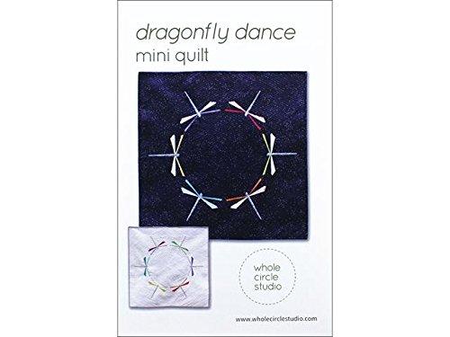 Whole Circle Studio WCS005 Dragonfly Dance Mini Quiltptrn Dragonfly Quiltptrn