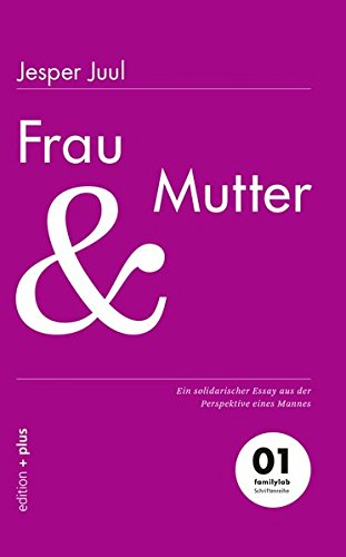 Frau Und Mutter (German Edition)