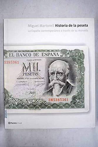 Historia de la peseta: La España contemporánea a través de su moneda: Amazon.es: Miguel Martorell, Historia: Libros