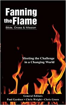Fanning the Flame: Bible, Cross and Mission