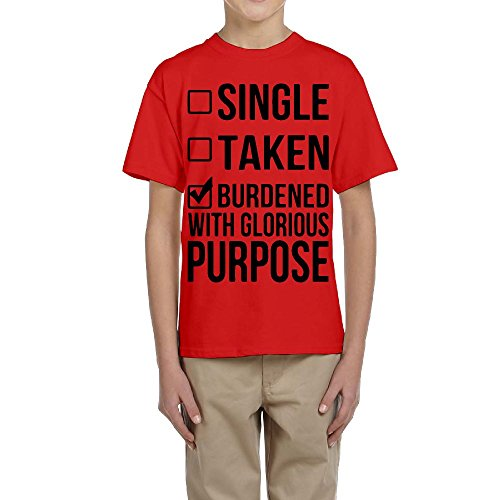 FL World Teenage Single Taken Burdened With Glorious Purpose Shirt Personalized Short-sleeved T Shirts Youth - Fl Bayside