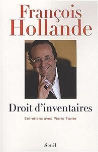 Droit d'inventaires par François Hollande
