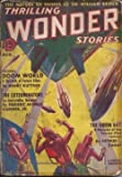 img - for THRILLING WONDER Stories: August, Aug. 1938 book / textbook / text book