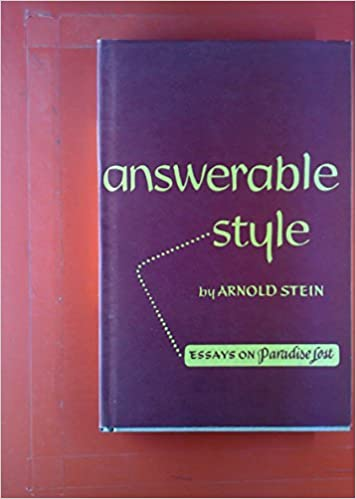 Persuasive Essays For High School Answerable Style Essays On Paradise Lost Arnold Stein Amazoncom Books Thesis For An Essay also Starting A Business Essay Answerable Style Essays On Paradise Lost Arnold Stein Amazoncom  Wonder Of Science Essay