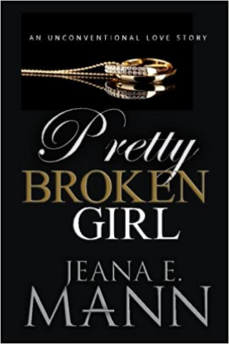 Book Pretty Broken Girl: An Unconventional Love Story: Volume 1