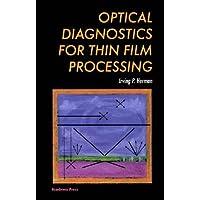 Optical Diagnostics for Thin Film Processing