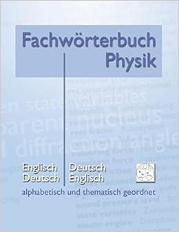 Fachw??rterbuch Physik - alphabetisch und thematisch geordnet by Matthias Heidrich (2012-05-15)