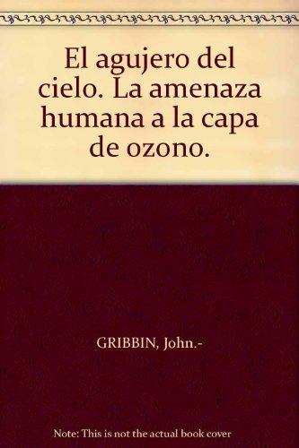 Descargar Libro Agujero Del Cielo, El John Gribbin