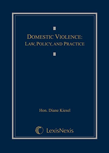 Domestic Violence: Law, Policy, and Practice