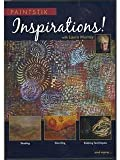 Paintstik Inspirations with Laura Murray: Shading, Stenciling, Rubbing Techniques, and More