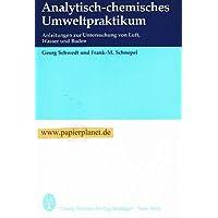 Analytisch-chemisches Umweltpraktikum