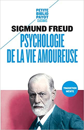 Amazon Fr Psychologie De La Vie Amoureuse Sigmund Freud