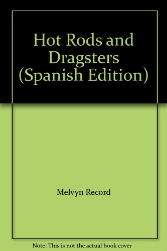 Hot Rod Dragster - Hot Rods and Dragsters (Spanish Edition)