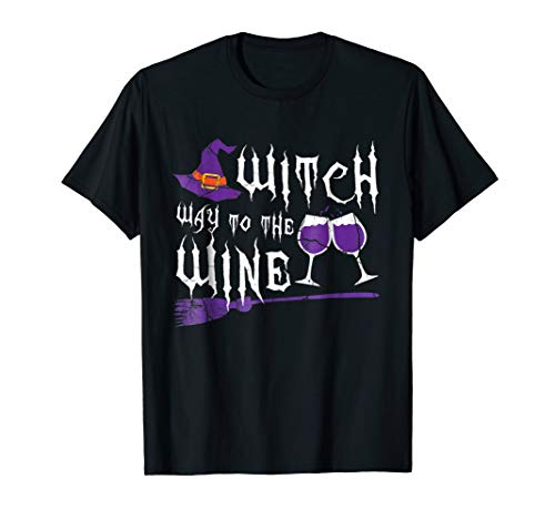 Witch Way To The Wine Tshirt - Halloween Witch Shirt -