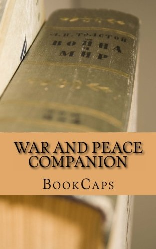 War and Peace Companion: Includes Study Guide, Historical Context, Biography, and Character Index