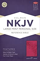 NKJV Large Print Personal Size Reference Bible, Pink LeatherTouch Indexed