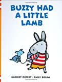 Buzzy Had a Little Lamb, Harriet Ziefert and Emily Bolam, 159354068X