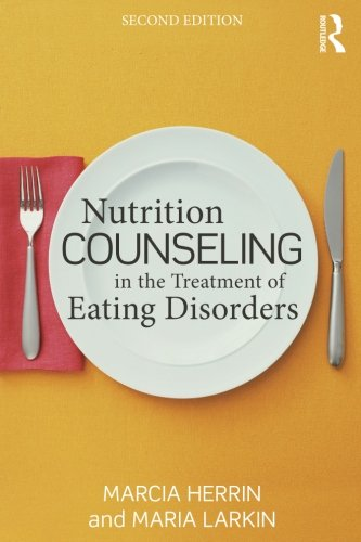 Nutrition Counseling in the Treatment of Eating (Disorder Treatment)