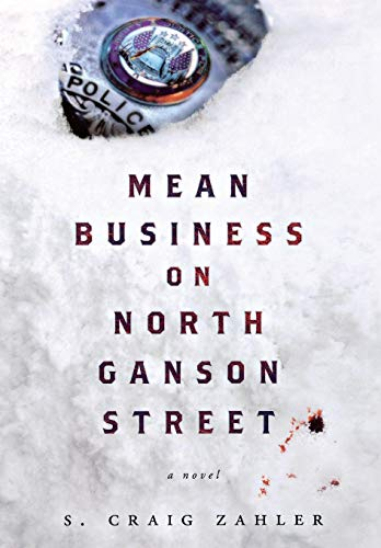 Mean Business on North Ganson Street: A Novel -