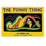 The Funny Thing, Wanda Gág, 0698206762