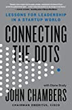img - for Connecting the Dots: Lessons for Leadership in a Startup World book / textbook / text book