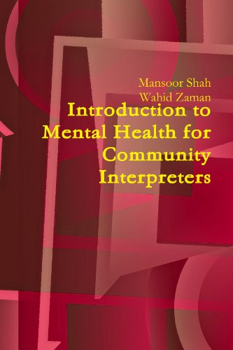 Introduction To Mental Health For Community Interpreters