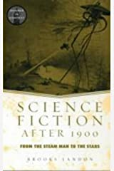 Science Fiction After 1900: From the Steam Man to the Stars (Genres in Context) by Brooks Landon (2002-11-21)