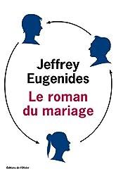 Le roman du mariage (Littérature étrangère) (French Edition)