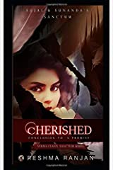 Cherished: Conclusion to A Promise - Sujal and Sunanda's Sanctum (Verma Clan's Sanctum Series Book 3) Paperback