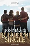 Kingdom Single: Living Complete and Fully Free (Focus on the Family)