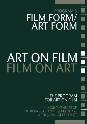Art on Film/Film on Art, Film Form/Art Form (Institutional Use) by MUSE Film and Television