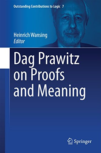 Download Dag Prawitz on Proofs and Meaning (Outstanding Contributions to Logic) Pdf