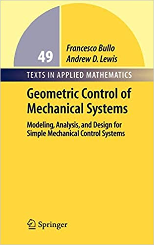 Geometric Control of Mechanical Systems: Modeling, Analysis