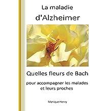 La maladie d'Alzheimer: Quelles fleurs de Bach pour accompagner les malades et leurs proches ?