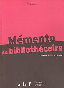 Mémento du bibliothécaire : Guide pratique par Coignet