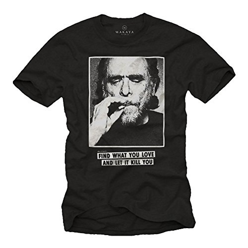 Charles Bukowski Quotes T-Shirt for Men - Find What You Love Black Size XXL