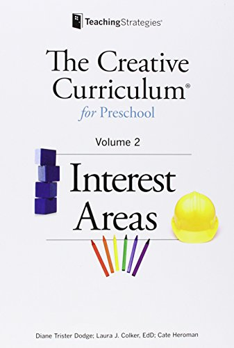 The Creative Curriculum for Preschool: Interest Areas, Vol. 2