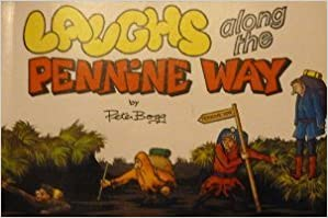 Book Laughs Along the Pennine Way by Pete Bog (1987-12-06)