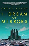 Image of I Dream of Mirrors