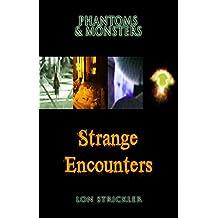 Phantoms & Monsters: Strange Encounters