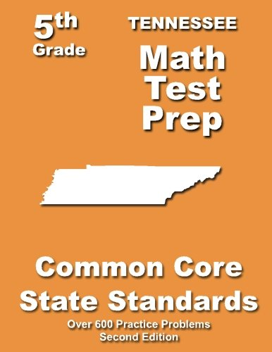 Tennessee 5th Grade Math Test Prep: Common Core Learning Standards