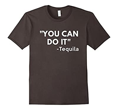 You Can Do It Tequila t-shirt - Funny Cinco De Mayo