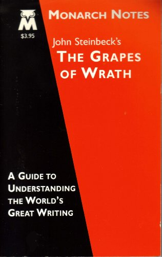 John Steinbeck's The Grapes of Wrath (Monarch Notes )