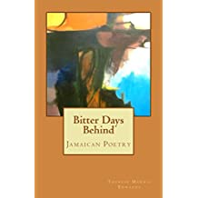 Bitter Days Behind: Jamaican Poetry